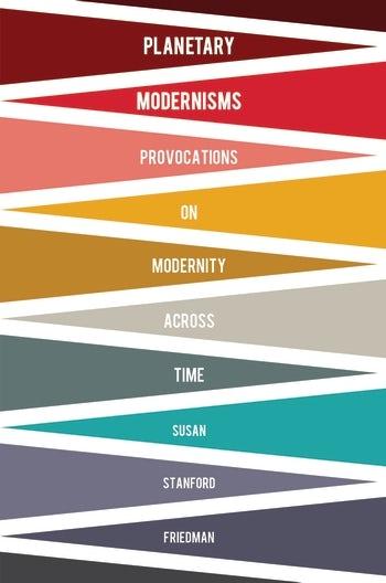 Planetary Modernisms