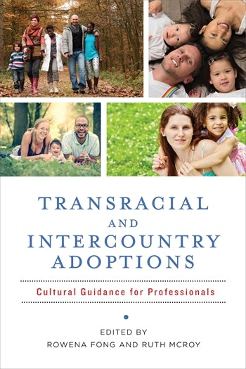 Transracial and Intercountry Adoptions
