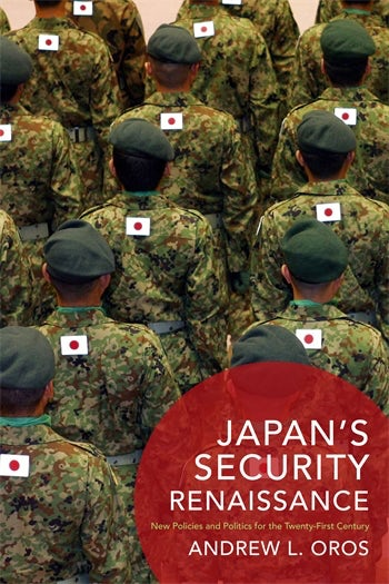 Japan's Security Renaissance