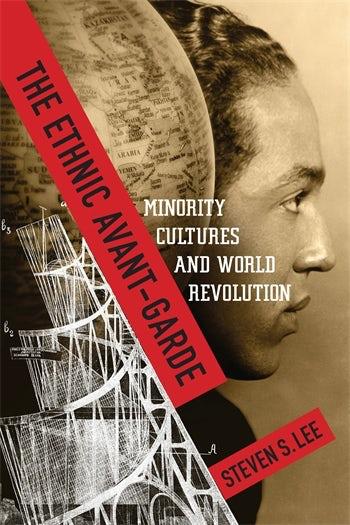 The Ethnic Avant-Garde