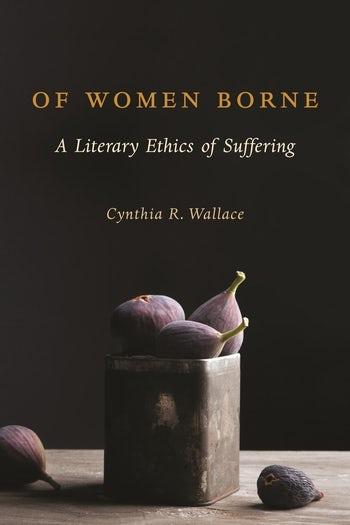 Of Women Borne