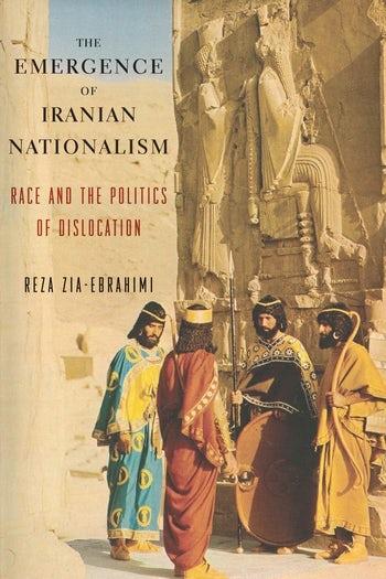 The Emergence of Iranian Nationalism