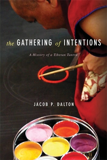 The Gathering Of Intentions Columbia University Press