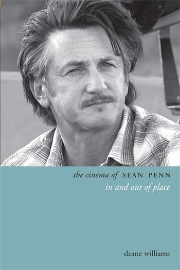 The Cinema of Sean Penn