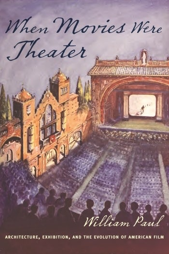 When Movies Were Theater