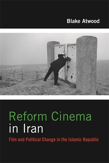 Reform Cinema in Iran