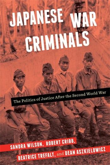Japanese War Criminals | Columbia University Press