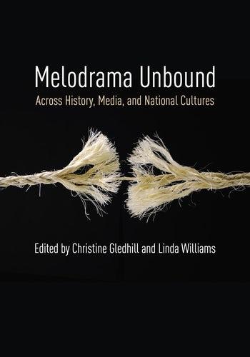 Melodrama Unbound