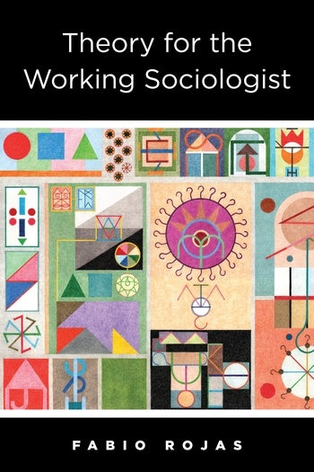Image result for theory for the working sociologist
