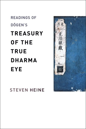 Readings of Dōgen's Treasury of the True Dharma Eye