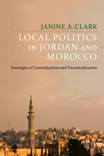 Local Politics in Jordan and Morocco