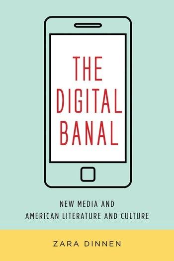 The Digital Banal