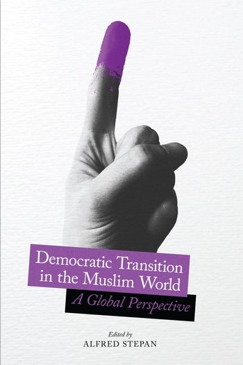 Democratic Transition in the Muslim World