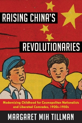 Raising China's Revolutionaries