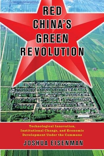 Red China's Green Revolution