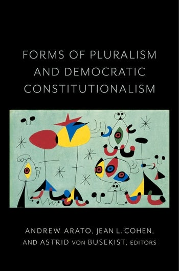 Forms of Pluralism and Democratic Constitutionalism