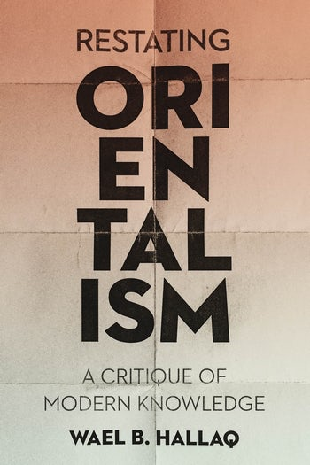 Restating Orientalism | Columbia University Press