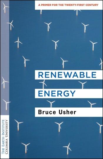 Renewable Energy Columbia University Press