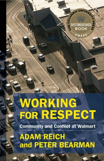 Working for respect community and conflict at walmart columbia working for respect community and conflict at walmart columbia university press fandeluxe Gallery