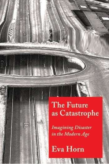 The Future as Catastrophe