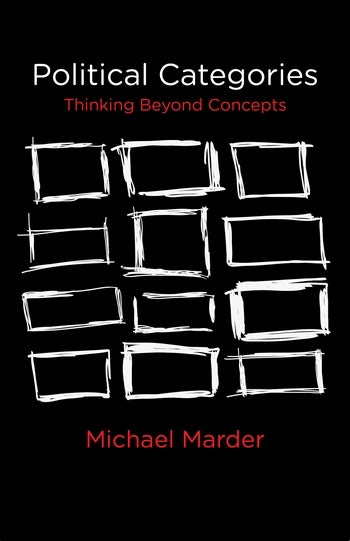 Political Categories: Thinking Beyond Concepts Couverture du livre