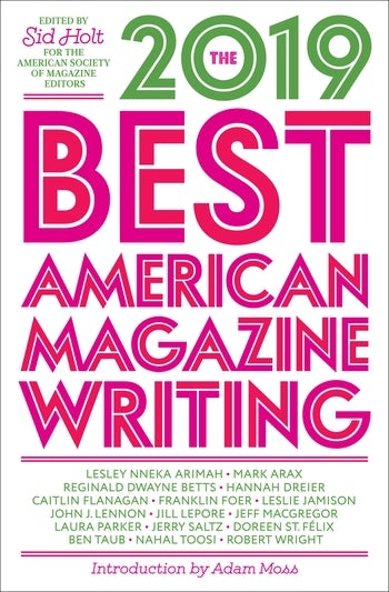 The Best American Magazine Writing 2019