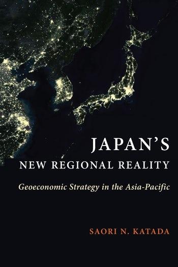 Japan's New Regional Reality