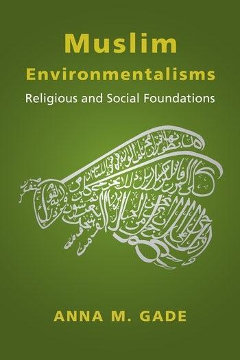 Muslim Environmentalisms