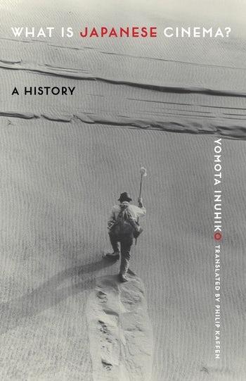 What Is Japanese Cinema? | Columbia University Press