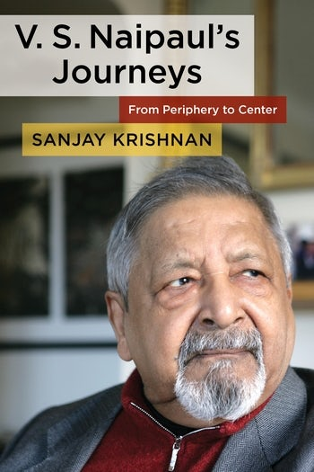 V. S. Naipaul's Journeys