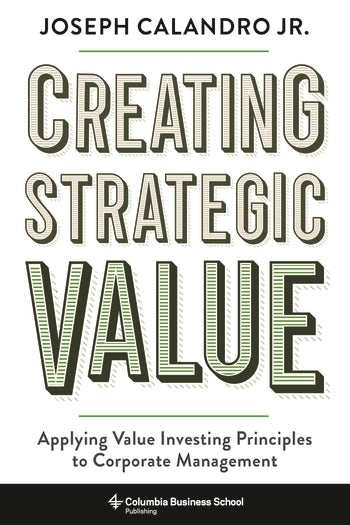 Creating Strategic Value