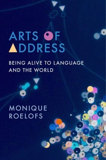 Arts of Address | Columbia University Press