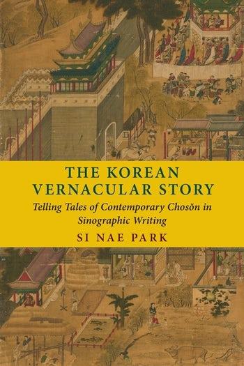 The Korean Vernacular Story