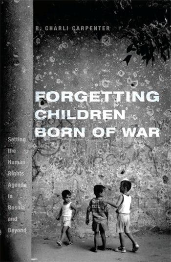 Forgetting Children Born of War