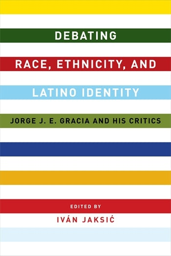 Debating Race, Ethnicity, and Latino Identity