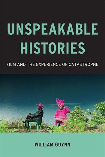Unspeakable Histories