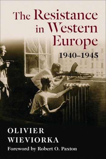 The Resistance in Western Europe, 1940–1945