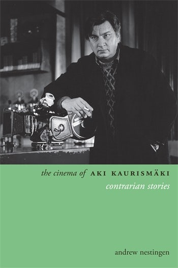 The Cinema of Aki Kaurismäki