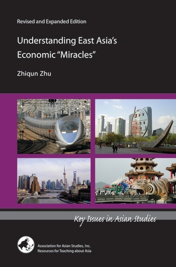 "Understanding East Asia's Economic ""Miracles"""