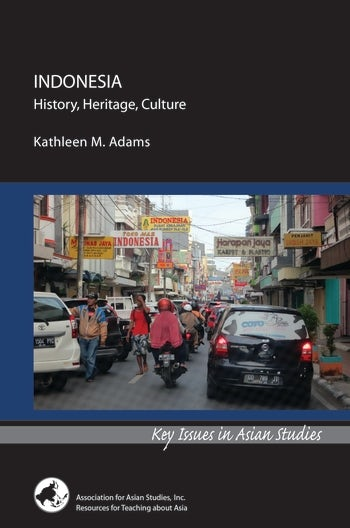 Indonesia: History, Heritage, Culture
