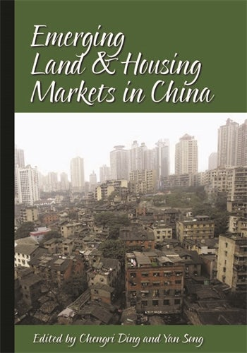 Emerging Land and Housing Markets in China