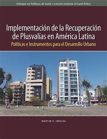 Implementación de la recuperación de plusvalías en América Latina