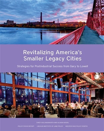 Revitalizing America's Smaller Legacy Cities