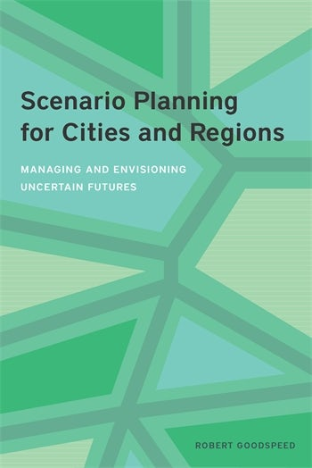 Scenario Planning for Cities and Regions