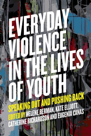 Everyday Violence in the Lives of Youth