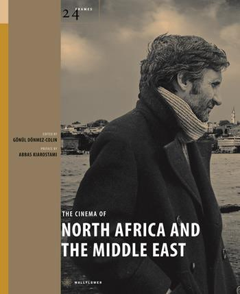 The Cinema of North Africa and the Middle East