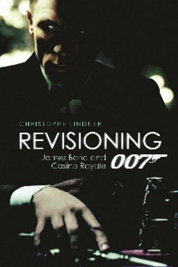 Revisioning 007