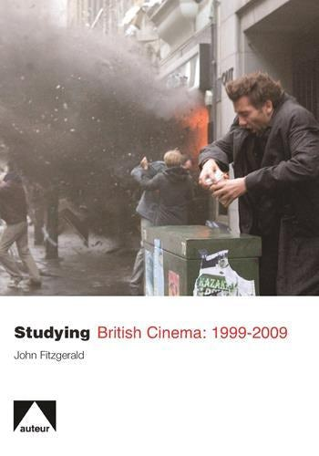Studying British Cinema: 1999-2009
