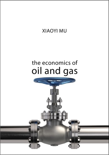 The Economics of Oil and Gas