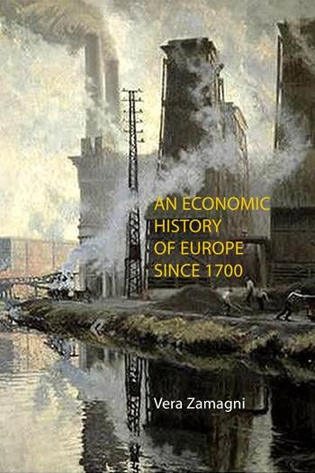 An Economic History of Europe Since 1700